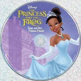 Princess and the Frog: Tiana and Her Princess Friends