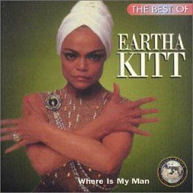 Best of Eartha Kitt: Where is My Man?