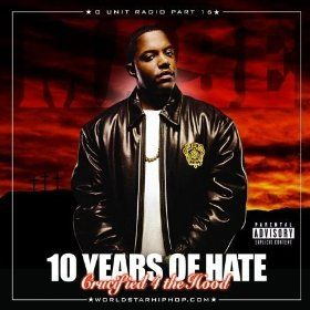10 Years of Hate: G-Unit Radio, Pt. 16