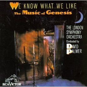 We Know What We Like: London Symphony Orchestra Plays the Music of Genesis