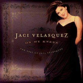 On My Knees: The Best of Jaci Velasquez