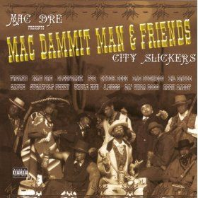 Mac Dammit Man & Friends: City Slickers
