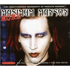 More Maximum Manson