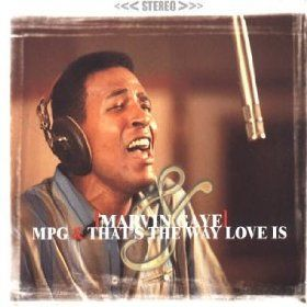 M.P.G./That's the Way Love Is