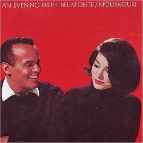 Evening with Belafonte/Mousk ouri