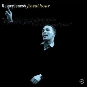 Quincy Jones' Finest Hour