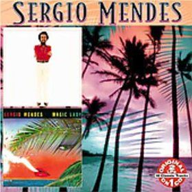 Sergio Mendes /Magic Lady