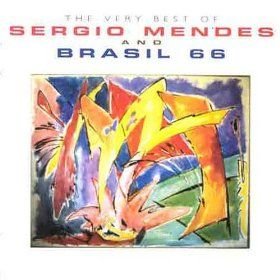 Very Best of Sergio Mendes & Brazil 66