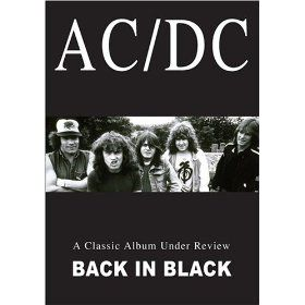 AC/DC: A Classic Album Under Review - Back in Black