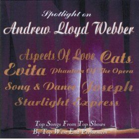 Spotlight On Andrew Lloyd Webber