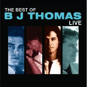 Best of B.J. Thomas: Live