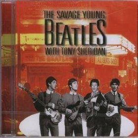 Savage Young Beatles with Tony Sheridan