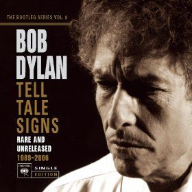 Bootleg Series, Vol. 8: Tell Tale Signs - Rare and Unreleased 1989-2006