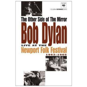 Other Side of the Mirror: Live at Newport Folk Festival 1963-1965