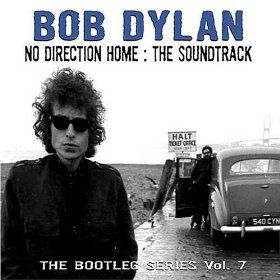 Bootleg Series, Vol. 7: No Direction Home - The Soundtrack