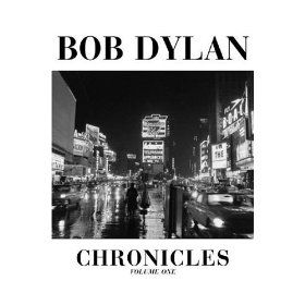 Bob Dylan Chronicles, Vol. 1